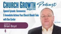 Special Episode: Coronavirus: 5 Immediate Actions Your Church Should Take - with Don Corder